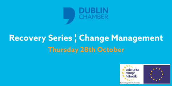 Image for Recovery Series 28th Oct Event dublin chamber and EEN